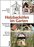 backofen im garten holzofen steinofen pizzaofen selber bauen. Black Bedroom Furniture Sets. Home Design Ideas