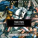 The Histories (       UNABRIDGED) by Tacitus Narrated by James Adams