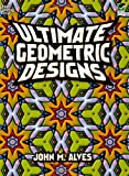 Ultimate Geometric Designs (Dover Design Coloring Books)