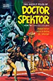 The Occult Files of Doctor Spektor Archives Volume 2