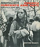 img - for America duecento anni dopo. Prefazione di Gore Vidal. book / textbook / text book