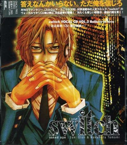 switch VOCAL CD Vol.2 Believe in love 比企真孝