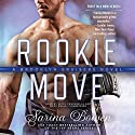Rookie Move: The Brooklyn Bruisers Series, Book 1 Audiobook by Sarina Bowen Narrated by Nicol Zanzarella, Rock Engle