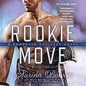 Rookie Move: The Brooklyn Bruisers Series, Book 1   Sarina Bowen