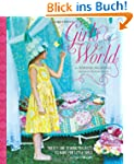 Girl's World: Twenty-One Sewing Proje...