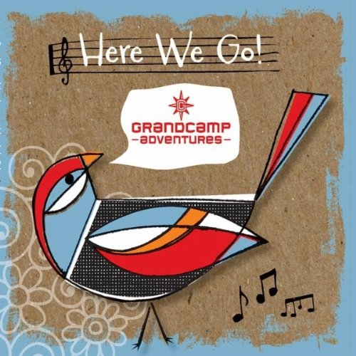 Grand Camp Adventures Here We Go! Music Celebrating Grandparents & Grandkids - 1