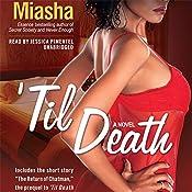 'Til Death |  Miasha