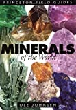 img - for Minerals of the World (Princeton Field Guides) book / textbook / text book