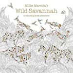 Millie Marotta's Wild Savannah: A Col...