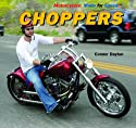 Choppers (Motorcycles: Made for Speed)