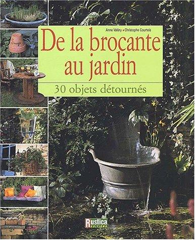 Livre de la brocante au jardin for Au jardin de tadine cartes virtuelles