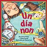 Un día non [One Odd Day] | Doris Fisher,Dani Sneed