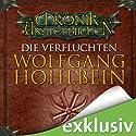 Die Verfluchten (Die Chronik der Unsterblichen 8) Hörbuch von Wolfgang Hohlbein Gesprochen von: Dietmar Wunder