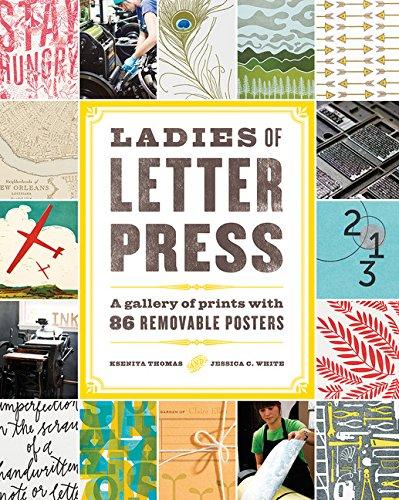 Ladies Of Letterpress: A Gallery Of Prints