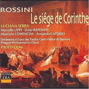 Rossini: Le Siege De Corinth (complete opera)