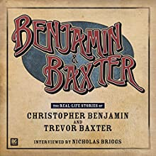 Benjamin and Baxter Audiobook  Narrated by Christopher Benjamin, Trevor Baxter, Nicholas Briggs