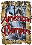 American Vampire (Vampire for Hire Bo...