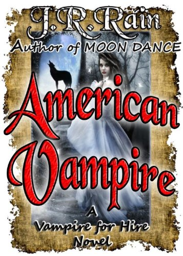 American Vampire (Vampire for Hire  Book 3)