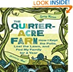 Quarter-acre Farm: How I Kept the Pat...