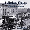 Leaden Skies (       UNABRIDGED) by Ann Parker Narrated by Kirsten Potter