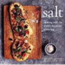 Salt: Cooking with the World's Favorite Seasoning