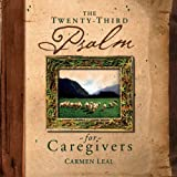 img - for Twenty-Third Psalm for Caregivers book / textbook / text book