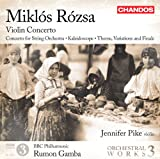 Rozsa: Violin Concerto (Orchestral Works Volume 3) (Jennifer Pike/ BBC Philharmonic/ Rumon Gamba) (Chandos: CHAN 10738)