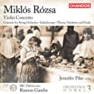 Rozsa: Violin Concerto (Orchestral Works Volume 3) (Jennifer Pike/ BBC Philharmonic/ Rumon Gamba) (Chandos: CHAN 10738)