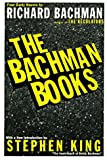 The Bachman Books: Four Early Novels by Richard Bachman, author of The Regulators