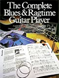 The Complete Blues and Ragtime Guitar Player (The Complete Guitar Player Series) (0711909075) by Shipton, Russ
