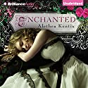 Enchanted (       UNABRIDGED) by Alethea Kontis Narrated by Katherine Kellgren