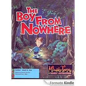 The Boy From Nowhere (Muddy Tom's Wacky Adventures Book 2) (English Edition)
