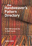 The Handweavers Pattern Directory