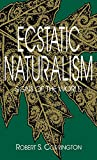 img - for Ecstatic Naturalism: Signs of the World (Advances in Semiotics (Hardcover)) book / textbook / text book