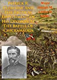 img - for Patrick R. Cleburne And The Tactical Employment Of His Division At The Battle Of Chickamauga book / textbook / text book
