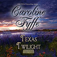 Texas Twilight: McCutcheon Family, Book 2 (       UNABRIDGED) by Caroline Fyffe Narrated by Grant Bolton