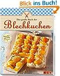Das gro�e Buch der Blechkuchen: Klass...