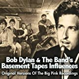Basement Tapes Influencesby Bob Dylan