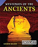 img - for Mysteries of the Ancients (Unsolved!) book / textbook / text book