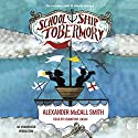 School Ship Tobermory Audiobook by Alexander McCall Smith Narrated by Crawford Logan