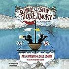 School Ship Tobermory Hörbuch von Alexander McCall Smith Gesprochen von: Crawford Logan
