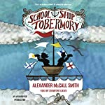 School Ship Tobermory | Alexander McCall Smith