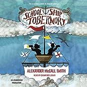 School Ship Tobermory | Alexander McCall Smith