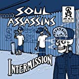 Soul Assassins / Intermission
