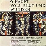 O Haupt voll Blut und Wunden - Evangelische Kirchenlieder