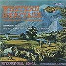 Western Heritage/International Songs