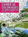 Cahier de coloriages Les Impressionnistes : De Monet à Van Gogh