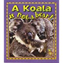 A Koala Is Not a Bear! (Crabapples)
