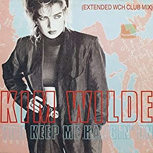 Kim Wilde - You Keep Me Hangin' On (Extended WCH Club Mix) - MCA Records - 258 564-0