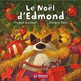 """Afficher """"Le Noël d'Edmond"""""""